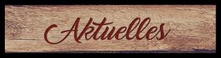 Schilder_Aktuelles